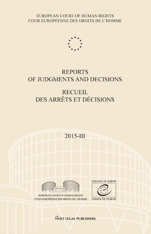 Reports of Judgments and Decisions/Recueil des arrêts et décisions: Volume 2015-III