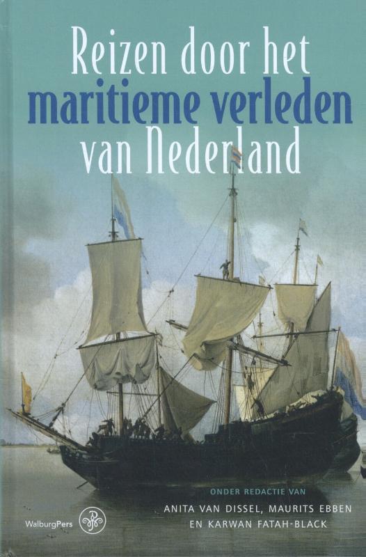 Reizen door het maritieme verleden van Nederland
