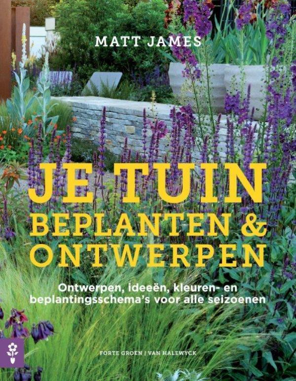 Je tuin. Beplanten & ontwerpen