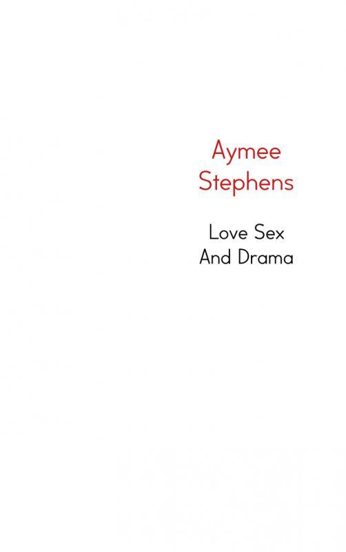 Love sex and drama