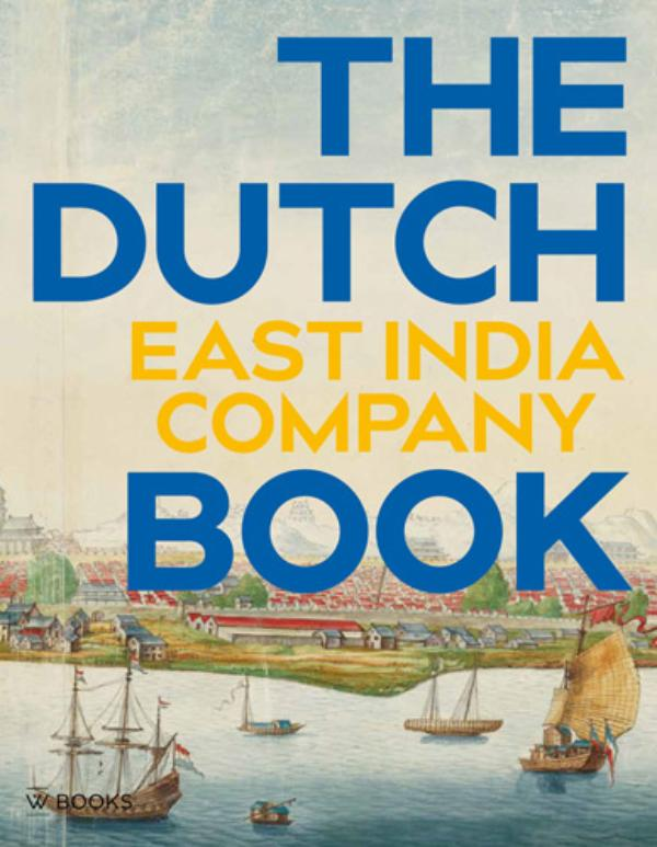 VOC - The Dutch East India Company Book    INTRODUCTIE PRIJS - tot 25 mei, daarna ? 34,95
