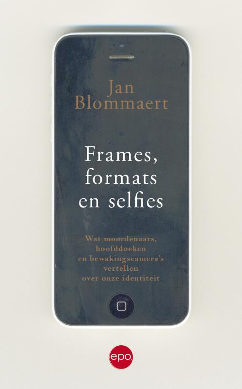 Frames, formats en selfies
