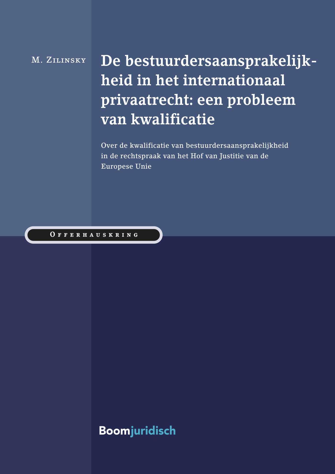 De bestuurdersaansprakelijkheid in het internationaal privaatrecht: een probleem van kwalificatie