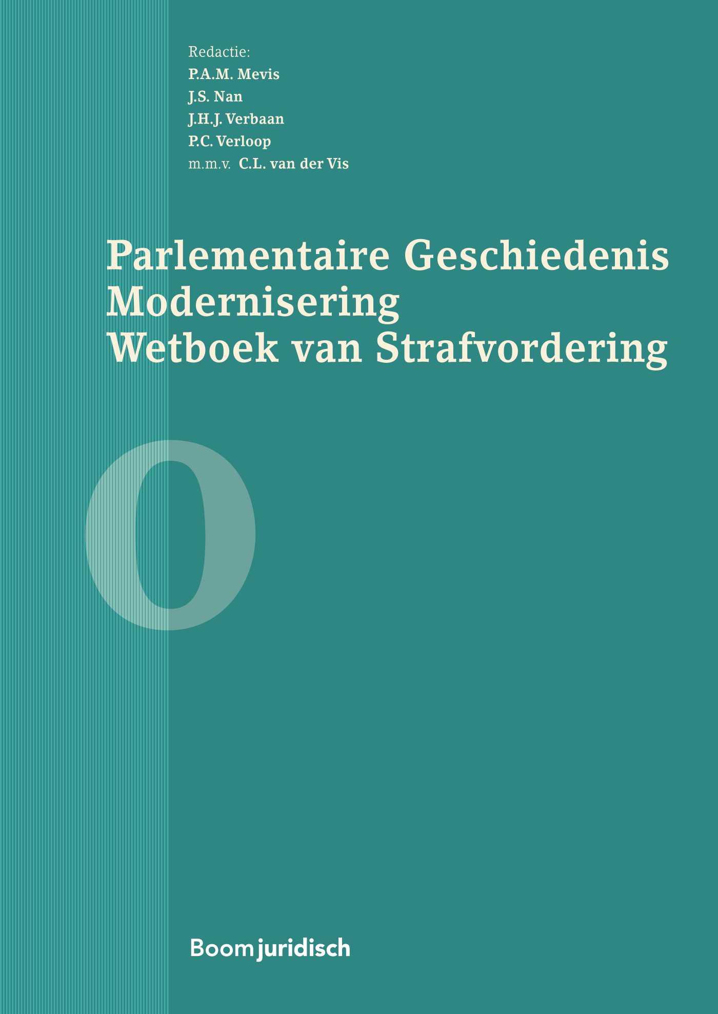 Parlementaire Geschiedenis Modernisering Wetboek van Strafvordering - deel 0