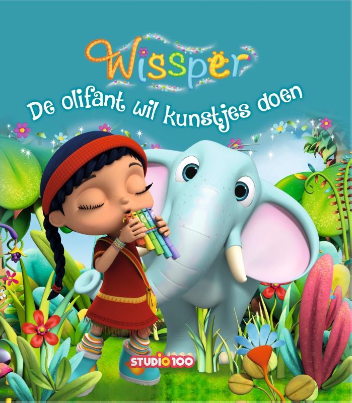 Wissper : voorleesboek 2 - De olifant wil kunstjes doen