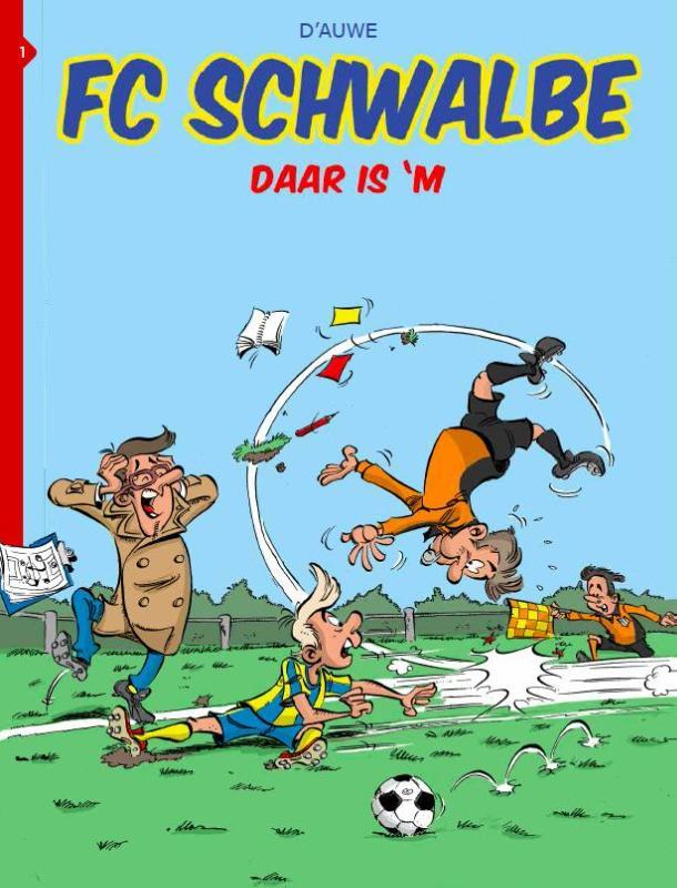 FC Schwalbe 1 Daar is 'm!