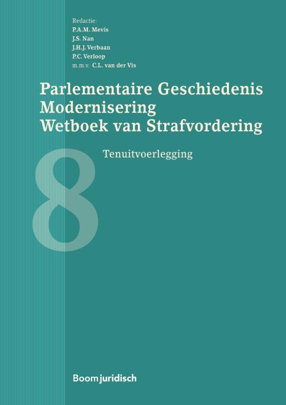Parlementaire Geschiedenis Modernisering Wetboek van Strafvordering