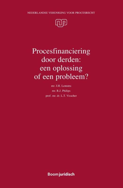 Procesfinanciering door derden: een oplossing of een probleem?