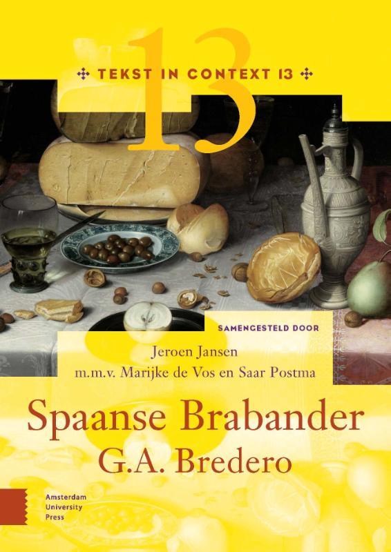 G.A. Bredero, Spaanse Brabander, Immigratie, armoede en bedrog in de Gouden Eeuw