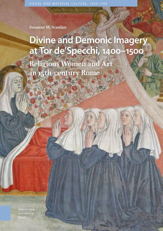 Divine and Demonic Imagery at Tor de'Specchi, 1400-1500, Religious Women and Art in 15th-century Rome