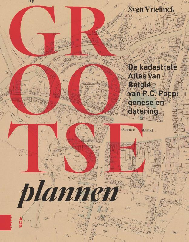 Grootse plannen, De kadastrale Atlas van België van P.C. Popp: genese en datering (1840-1880)