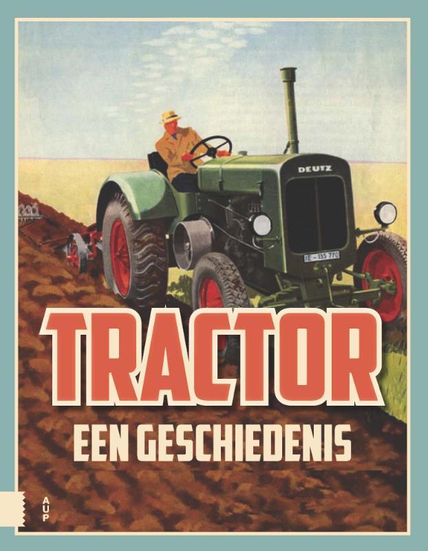 Tractor, een geschiedenis