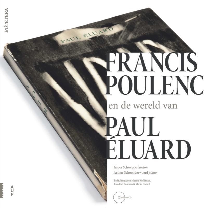 Francis Poulenc en de wereld van Élouard