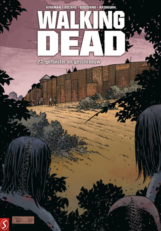 Walking Dead 23 - Gefluister en geschreeuw