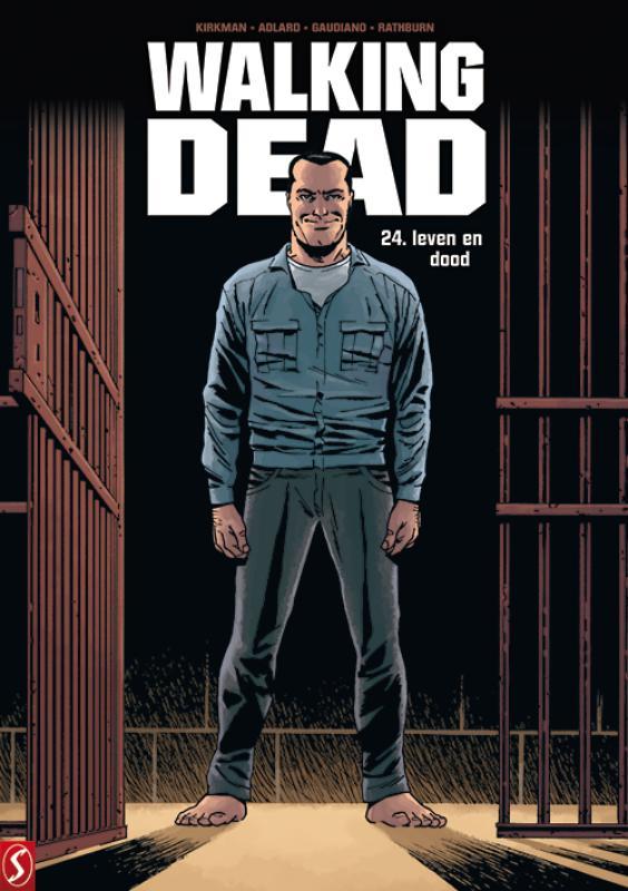 Walking Dead 24: Leven en dood