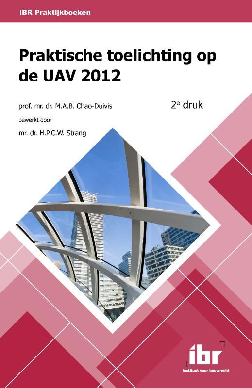 Praktische toelichting op de UAV 2012