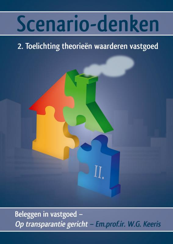 Scenario-denken – 2. Toelichting theorieën waarderen vastgoed