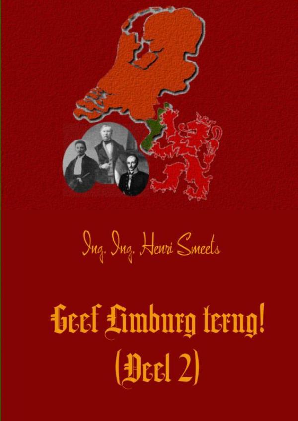 Geef Limburg terug! (Deel 2)