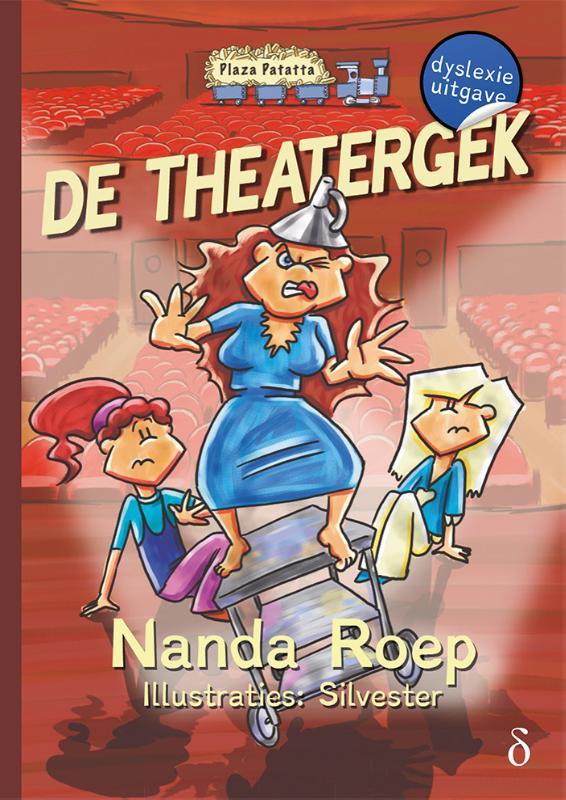 De theatergek - dyslexie uitgave