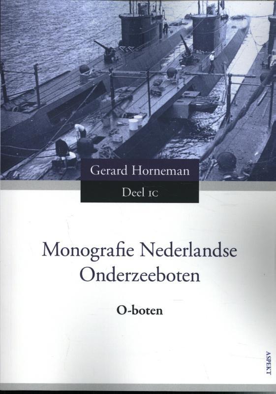 Monografie Ned Onderzeeboten Deel 1C
