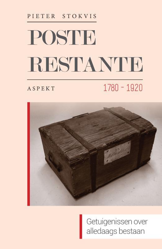 Poste restante 1780-1920. Getuigenissen over alledaags bestaan