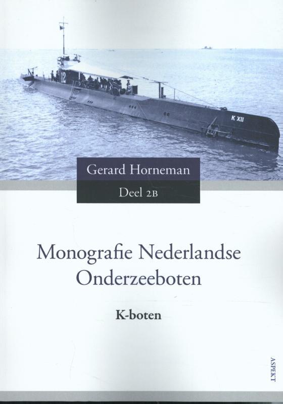Monografie Nederlandse Onderzeeboten 2B