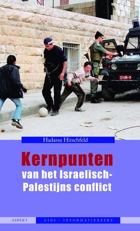 Kernpunten van het Israëlisch-Palestijns conflict