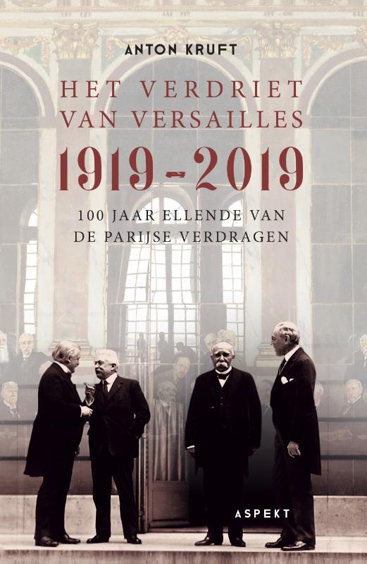 Het verdriet van Versailles 1919-2019