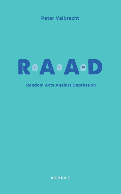 Random Acts Against Depression (RAAD)