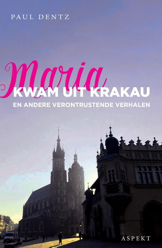 Maria kwam uit Krakau