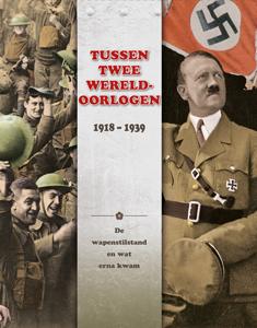Tussen twee Wereldoorlogen: 1918 - 1939