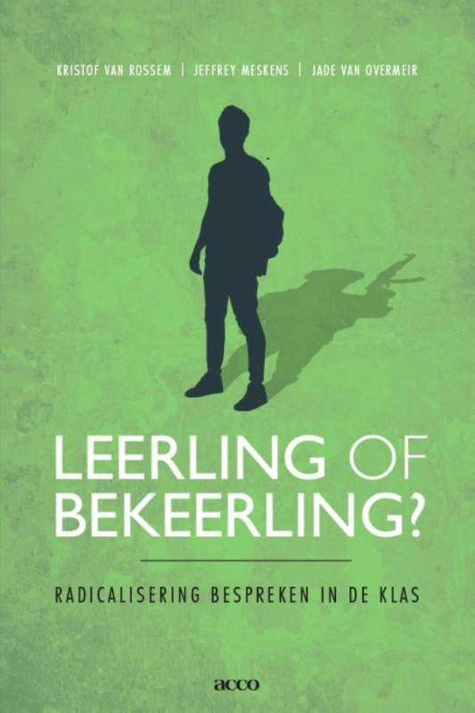 Leerling of bekeerling? - Radicalisering bespreken in de klas
