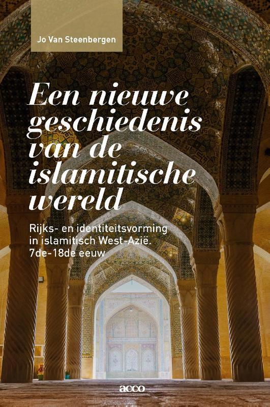 Een nieuwe geschiedenis van de islamitische wereld