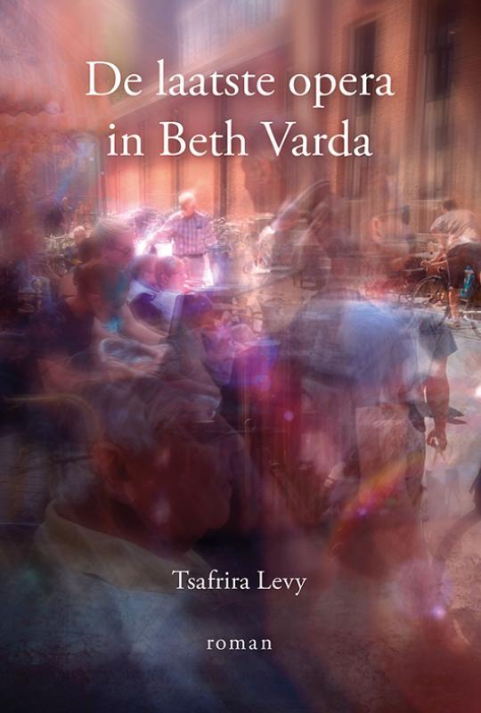 De laatste opera in Beth Varda