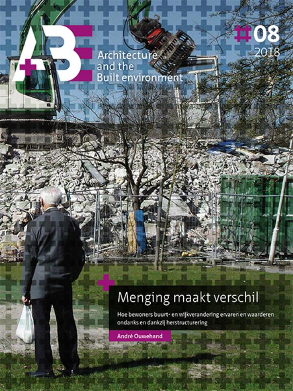 A+BE Architecture and the Built Environment: Menging maakt verschil