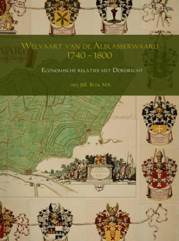 Welvaart van de Alblasserwaard 1740 – 1800