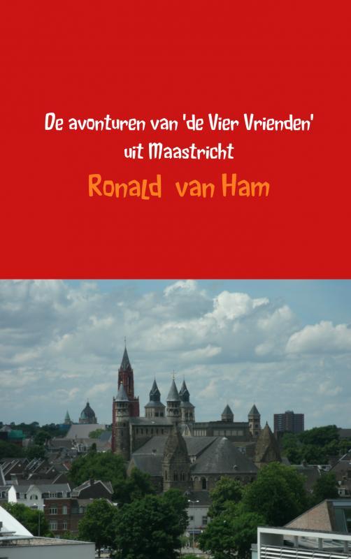 De avonturen van 'de Vier Vrienden' uit Maastricht