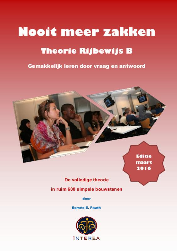 Nooit meer zakken Theorieboek Rijbewijs B
