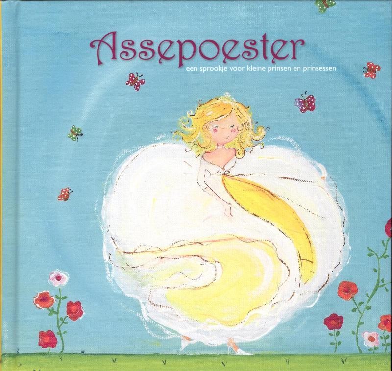 Sprookjes voor kleine prinsen en prinsessen Assepoester