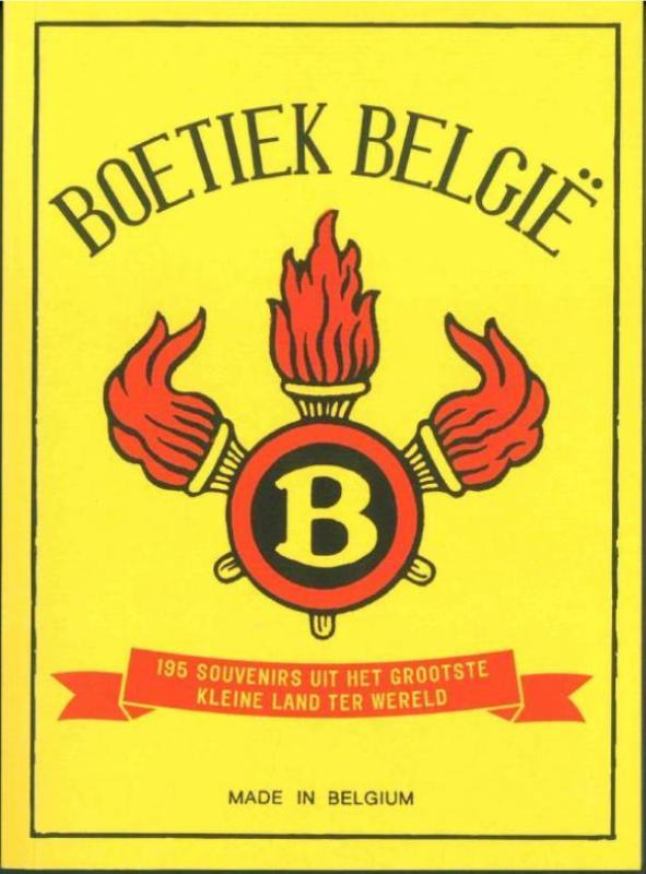 Boetiek België. 195 souvenirs uit het grootste kleine land ter wereld