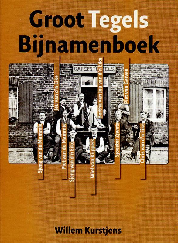 Groot Tegels Bijnamenboek