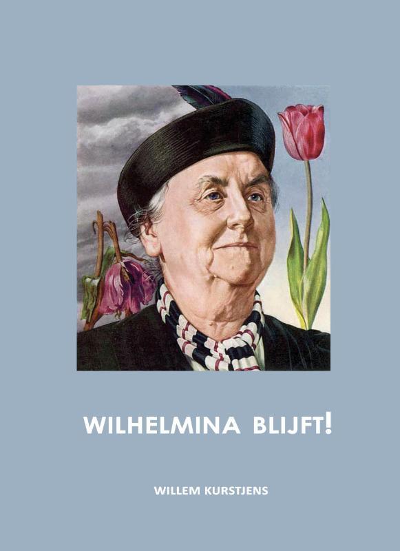 Wilhelmina blijft!
