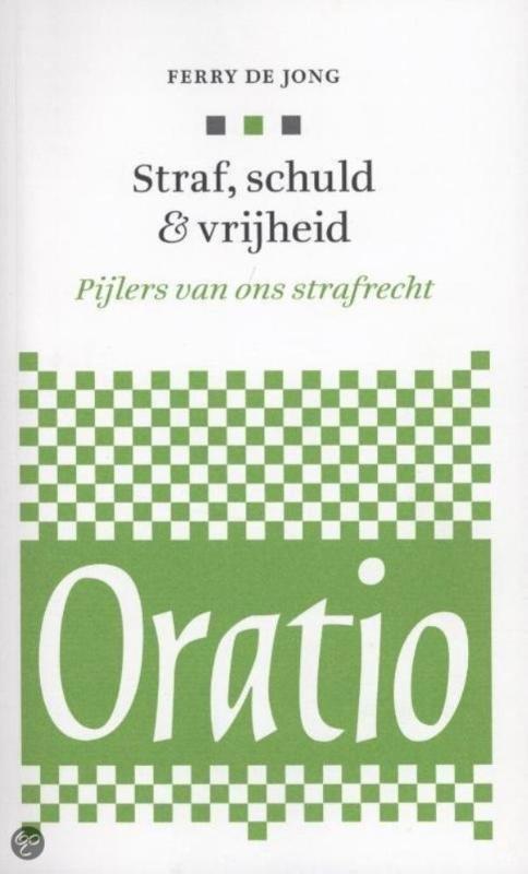 Oratio Straf, schuld en vrijheid
