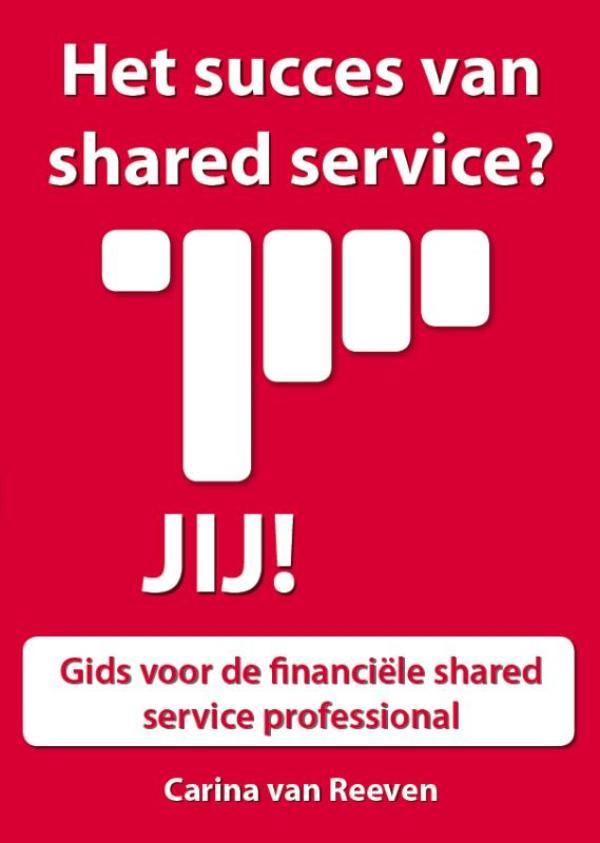 Het succes van shared services ? Jij !