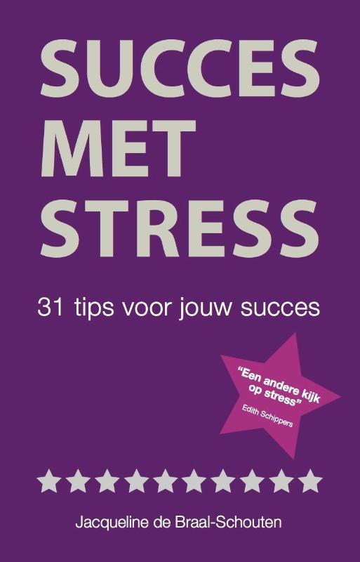 Succes met stress