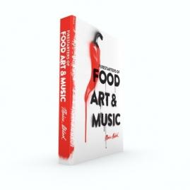 Firestarters of Food, Art & Music