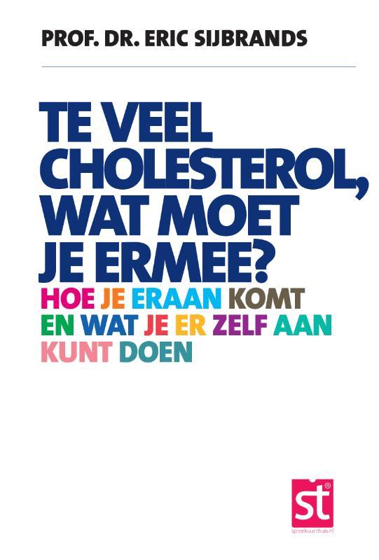 Spreekuur Thuis Te veel cholesterol, wat moet je er mee?