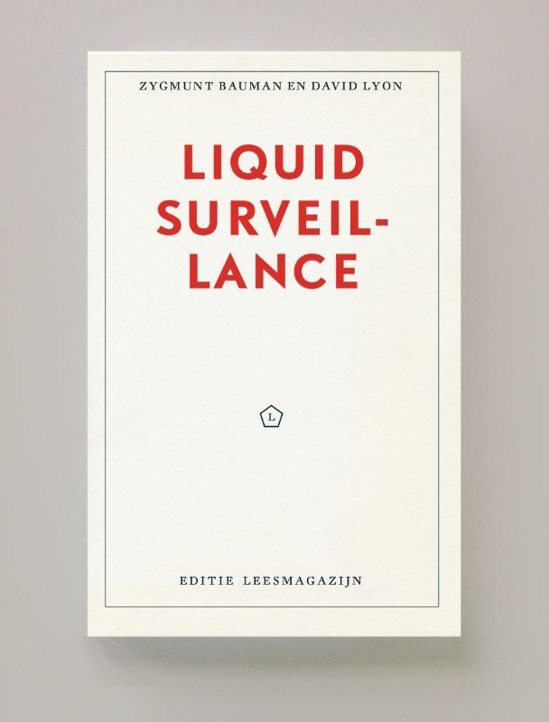 Liquid Surveillance