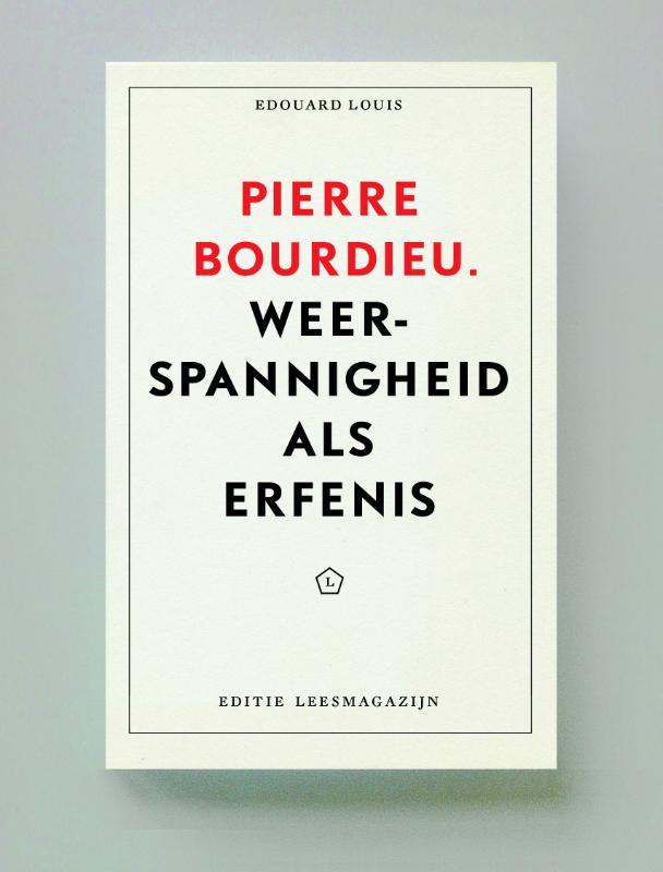 Pierre Bourdieu: Weerspannigheid als erfenis