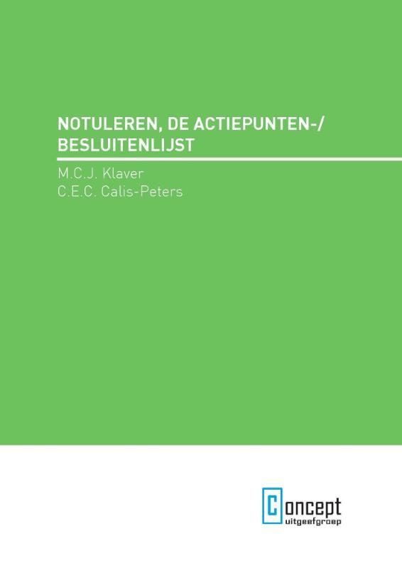 Notuleren, de actiepunten-/besluitenlijst